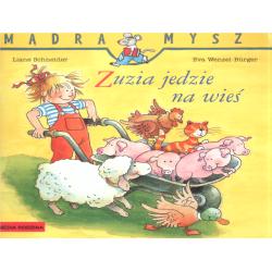 ZUZIA JEDZIE NA WIEŚ Liane Schneider, Eva Wenzel-Burger