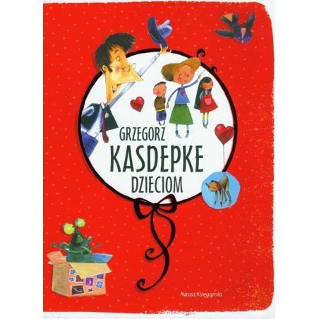 GRZEGORZ KASDEPKE DZIECIOM 7+ Grzegorz Kasdepke