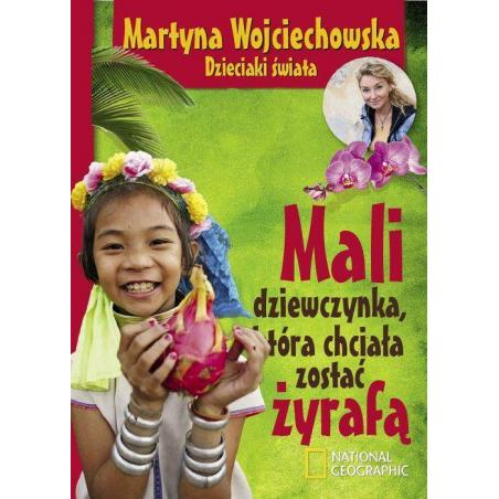 MALI DZIEWCZYNKA KTÓRA CHCIAŁA ZOSTAĆ ŻYRAFĄ Martyna Wojciechowska