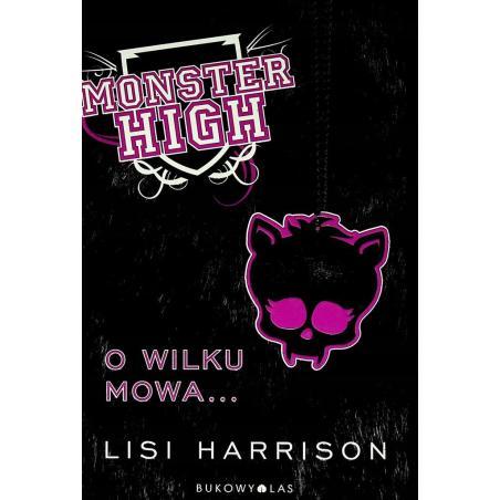 MONSTER HIGH O WILKU MOWA Lisi Harrison