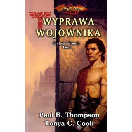 WYPRAWA WOJOWNIKA Paul B. Thompson, Tonya C. Cook