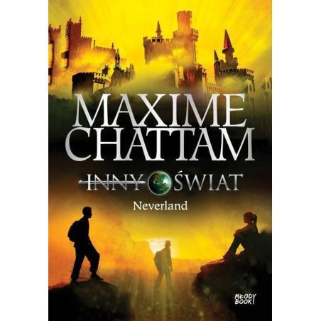 INNY ŚWIAT 6 NEVERLAND Maxime Chattam