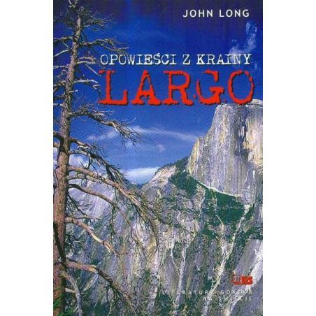 OPOWIEŚCI Z KRAINY LARGO John Long