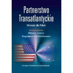 PARTNERSTWO TRANSATLANTYCKIE WNIOSKI DLA POLSKI Elżbieta Czarny
