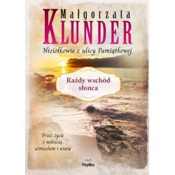 KAŻDY WSCHÓD SŁOŃCA Małgorzata Klunder