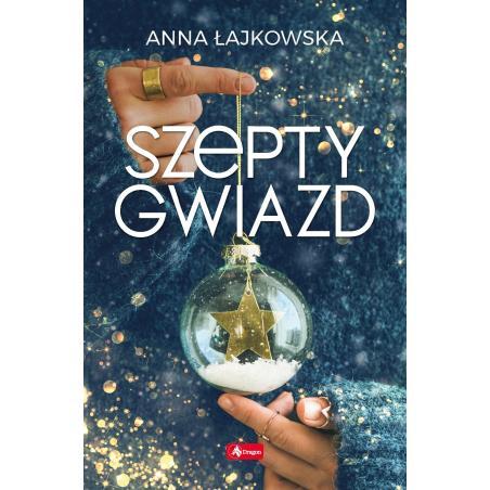 SZEPTY GWIAZD Anna Łajkowska
