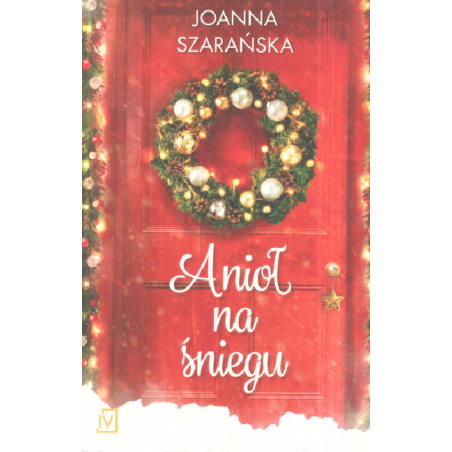 ANIOŁ NA ŚNIEGU Joanna Szarańska