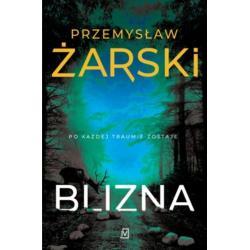 BLIZNA ROBERT KREFT 2 Przemysław Żarski