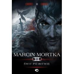 ŚWIT PO BITWIE Marcin Mortka