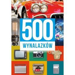 500 WYNALAZKÓW Sławomir Łotysz