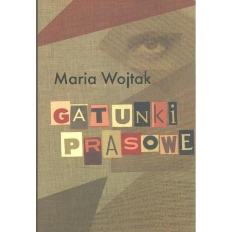 GATUNKI PRASOWE Maria Wojtak