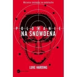 POLOWANIE NA SNOWDENA Luke Harding