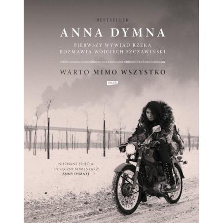 WARTO MIMO WSZYSTKO Anna Dymna