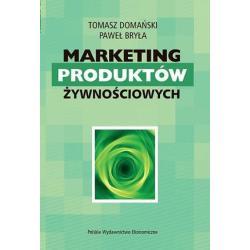 MARKETING PRODUKTÓW ŻYWNOŚCIOWYCH Tomasz Domański, Paweł Bryła