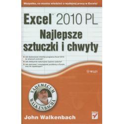 EXCEL 2010. NAJLEPSZE SZTUCZKI I CHWYTY John Walkenbach