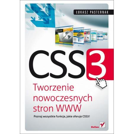 CSS3 TWORZENIE NOWOCZESNYCH STRON WWW Łukasz Pasternak