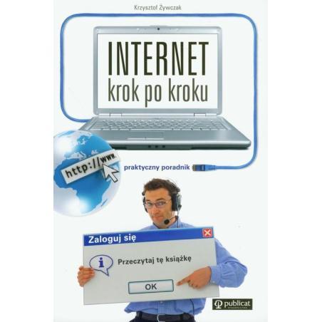 INTERNET KROK PO KROKU Krzysztof Żywczak