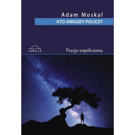 KTO GWIAZDY POLICZY Adam Moskal