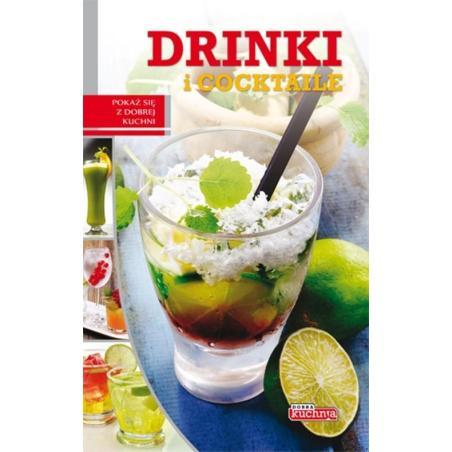 DRINKI I COCKTAILE DOBRA KUCHNIA Łukasz Fiedoruk