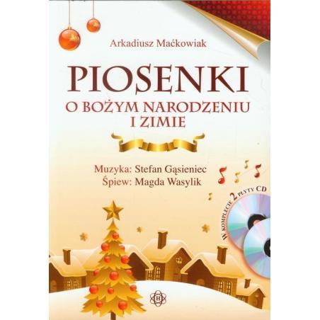 PIOSENKI O BOŻYM NARODZENIU I ZIMIE Arkadiusz Maćkowiak