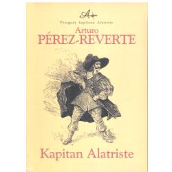 KAPITAN ALATRISTE Arturo Perez-Reverte