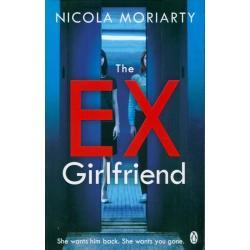 THE EX-GIRLFRIEND Nicola Moriarty