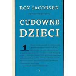 CUDOWNE DZIECI Roy Jacobsen