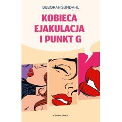 KOBIECA EJAKULAJA I PUNKT G Deborah Sundah