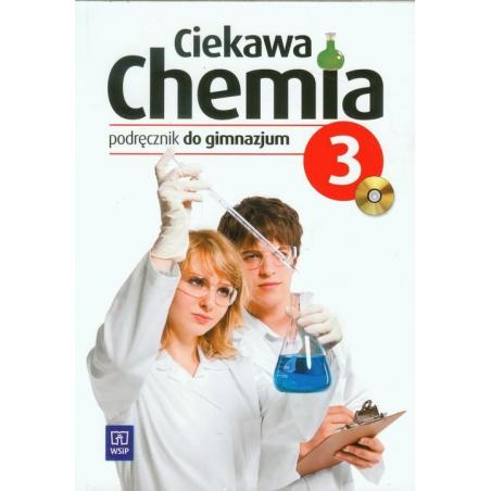 CIEKAWA CHEMIA 3 PODRĘCZNIK Z PŁYTĄ CD Hanna Gulińska, Janina Smolińska