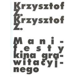 MANIFESTY KINA GRAWITACYJNEGO Krzysztof Z.