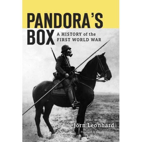 PANDORA\'S BOX A HISTORY OF THE FIRST WORLD WAR Jorn Leonhard