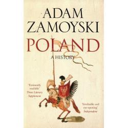 POLAND Adam Zamoyski