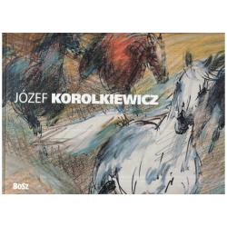 JÓZEF KOROLKIEWICZ ALBUM Kinga Kawalerowicz, Emilia Bzicka
