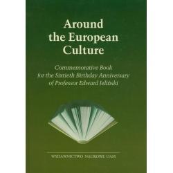 AROUND THE EUROPEAN CULTURE Janusz Wiśniewski, Bartosz Hordecki