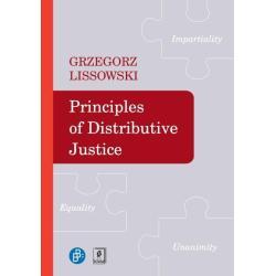PRINCIPLES OF DIDTRIBUTIVE JUSTICE Grzegorz Lissowski