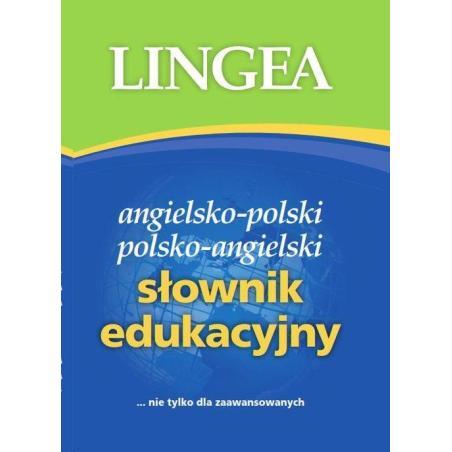 SŁOWNIK EDUKACYJNY ANGIELSKO-POLSKI POLSKO-ANGIELSKI