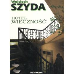 HOTEL WIECZNOŚĆ Wojciech Szyda