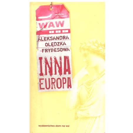 INNA EUROPA Aleksandra Olędzka-Frybesowa
