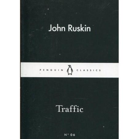 TRAFFIC John Ruskin