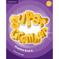 SUPER GRAMMAR PRACTICE BOOK 6 Garan Holcombe
