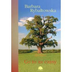 CO TO ZA CZASY  7 Barbara Rybałtowska