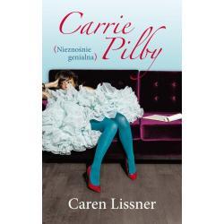 CARRIE PILBY (NIEZNOŚNA GENIALNA) Caren Lissner