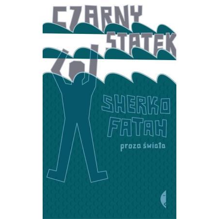 CZARNY STATEK Sherko Fatah