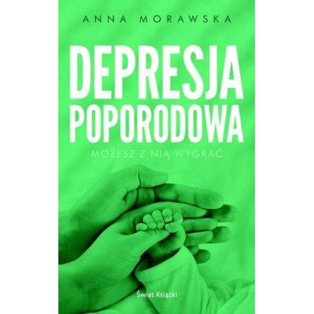 DEPRESJA POPORODOWA Anna Morawska