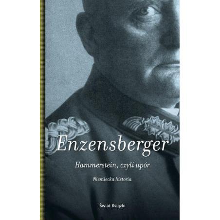 HAMMERSTEIN CZYLI UPÓR Hans Magnus Enzensberger