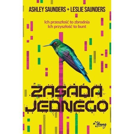 ZASADA JEDNEGO Ashley Saunders