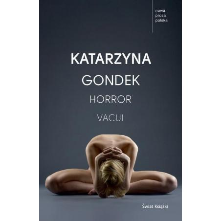 HORROR VACUI Katarzyna Gondek