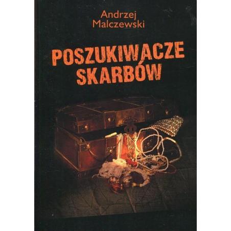 POSZUKIWACZE SKARBÓW Andrzej Malczewski