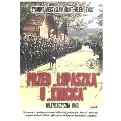PRZED ŁUPASZKĄ U KMICICA Zygmunt Mieczysław  Grunt-Mejer
