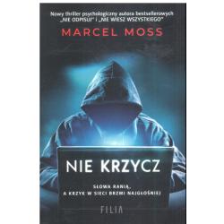 NIE KRZYCZ Marcel Moss